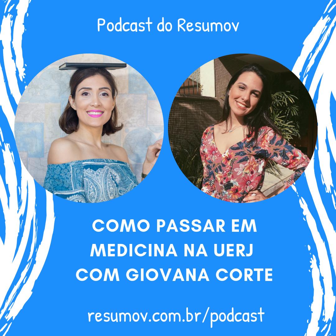 Como passar em medicina na UERJ – entrevista com aprovada Giovana Corte UERJ 2019