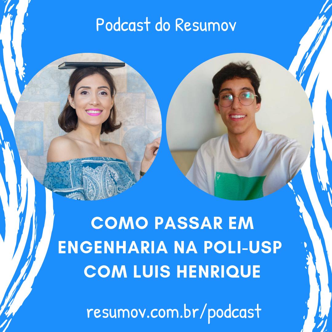 Luiz Henrique: Como passar em engenharia na Poli USP